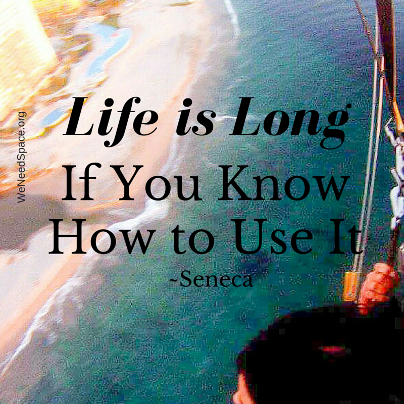 Life is Long If You Know How to Use It, Seneca