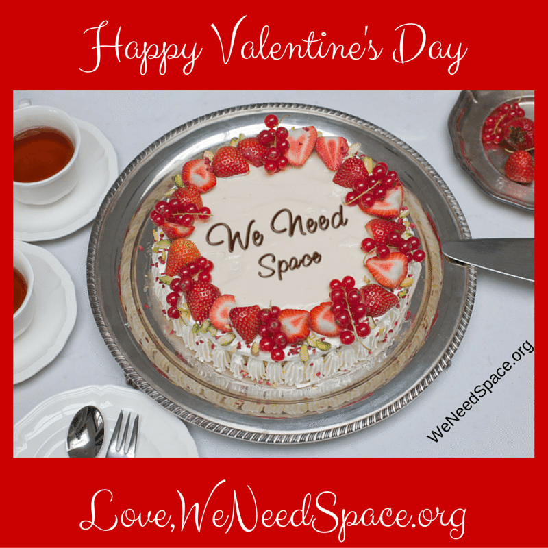Happy Valentines Day, We Need Space, LoveQuotes, Love